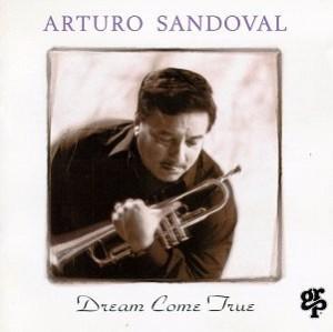 arturo_sandoval_a_dream_come_true